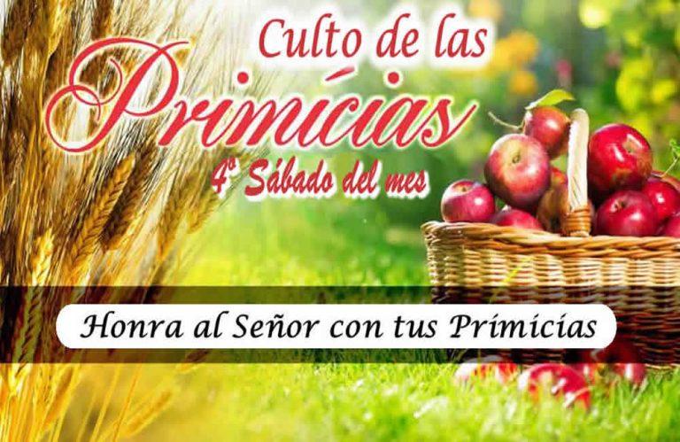CULTO DE LAS PRIMICIAS